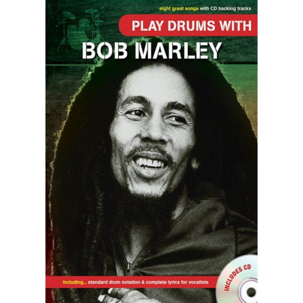 Play Drums With... Bob Marley