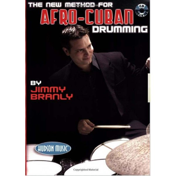 Jimmy Branly: The New Method For Afro-Cuban Drumming