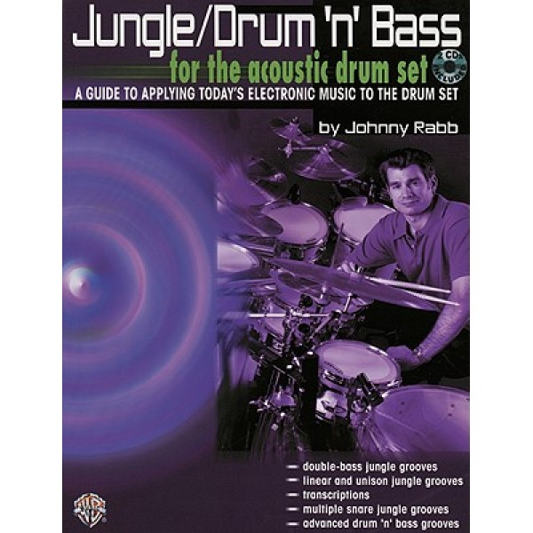 Jungle/Drum N Bass For The Acoustic Drum Set