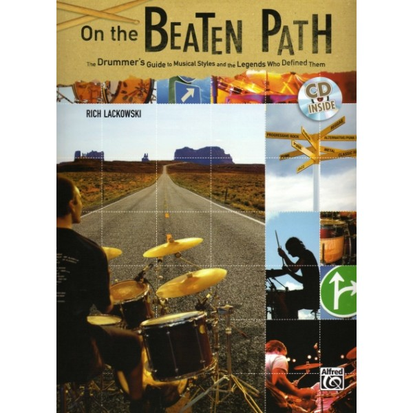 On the Beaten Path: The Drummers Guide to Musical Styles