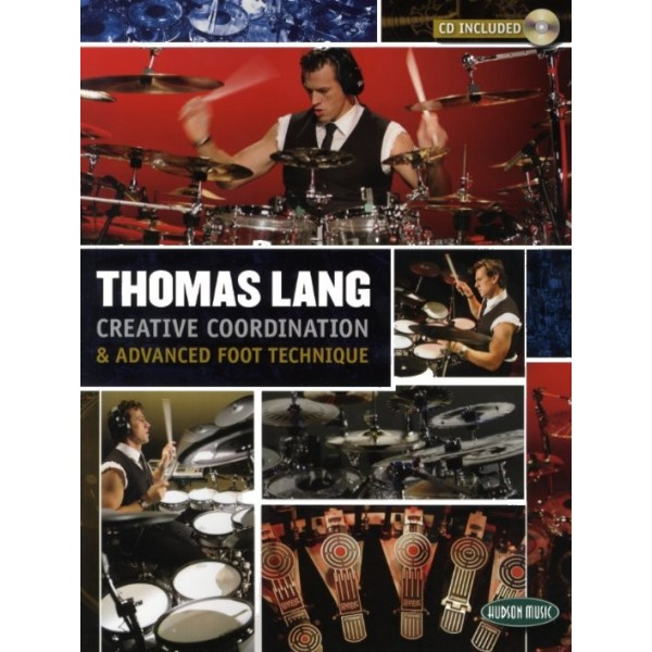 Thomas Lang: Creative Coordination And Advanced Foot Technique (Book/CD)