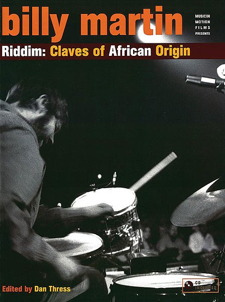 Billy Martin: Riddim Claves of African Origin
