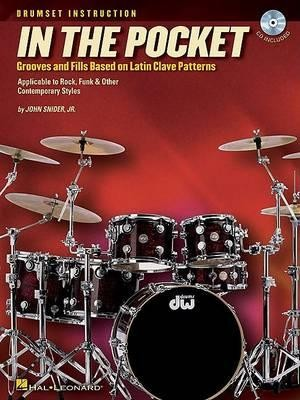 In The Pocket - Grooves And Fills Based On Latin Clave Patterns