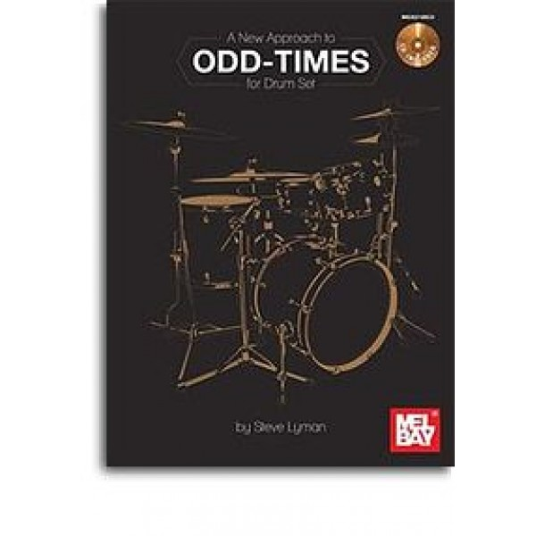 Odd Times For Drum Set A New Approach Book And CD Set