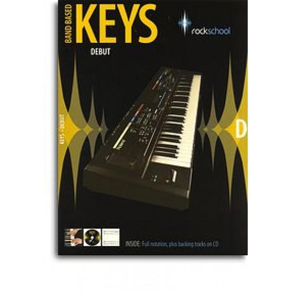 Rockschool: Band Based Keys - Debut