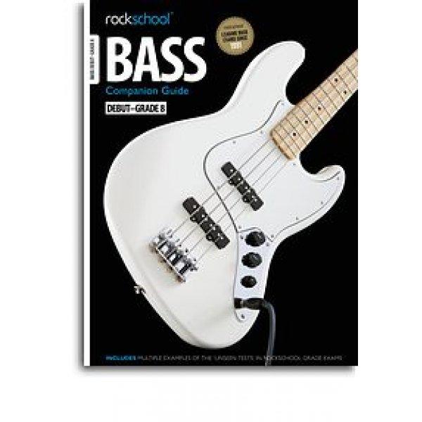 Rockschool: 2012-2018 Bass Companion Guide - Grades Debut-8