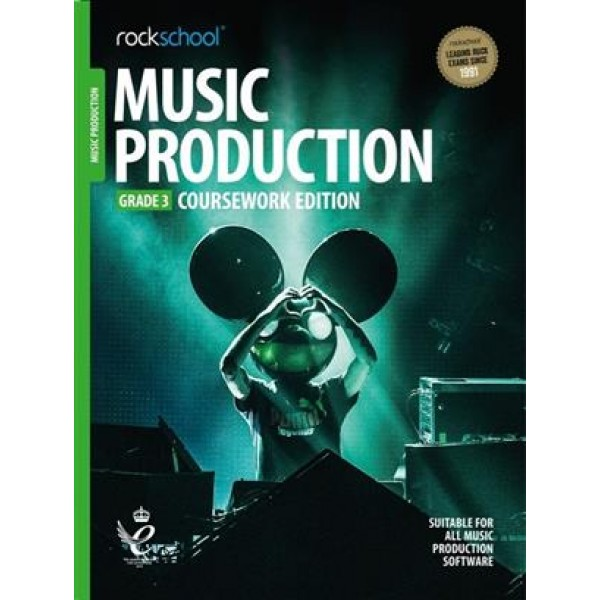 Rockschool: Music Production - Coursework Edition