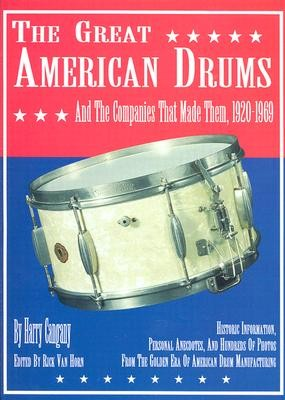 The Great American Drums and the Companies