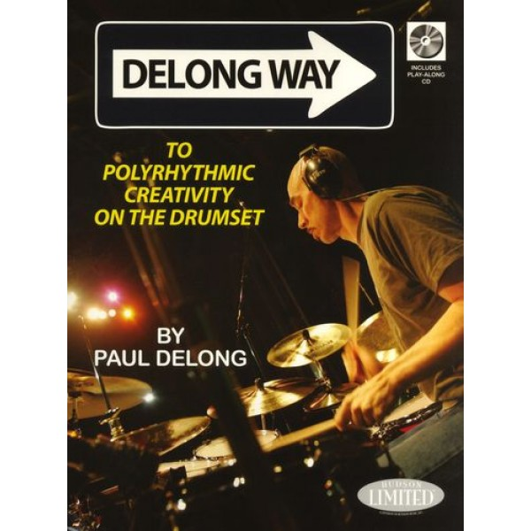Delong Way To Polyrhythmic Creativity On The Drumset