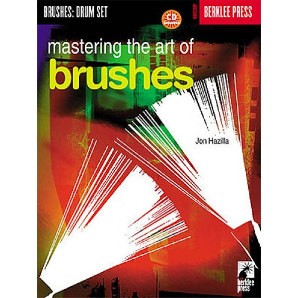 Mastering The Art Of Brushes (Book/CD)