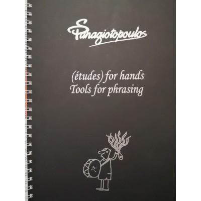 Σπύρος Παναγιωτόπουλος (etudes) for hands Tools for phrasing