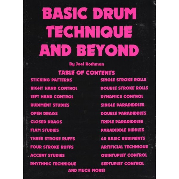 Basic Drum Technique And Beyond Joel Rothman