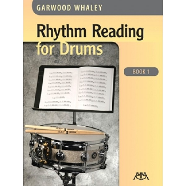 Rhythm Reading for Drums - Book 1