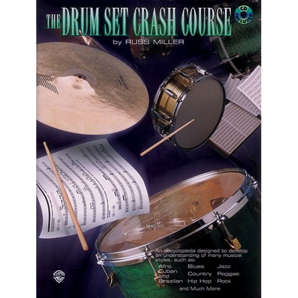 The Drumset Crash Course With CD by Russ Miller