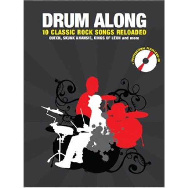 Drum Along: 10 Classic Rock Songs Reloaded