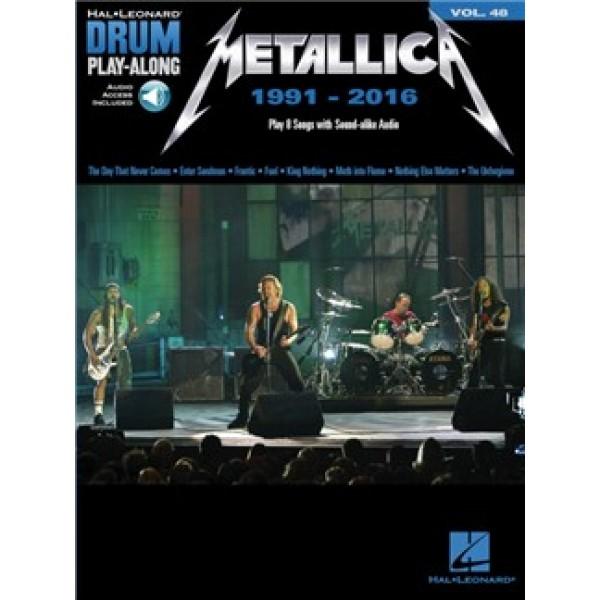 Drum Play-Along Volume 48: Metallica 1991-2016 (Online Audio)