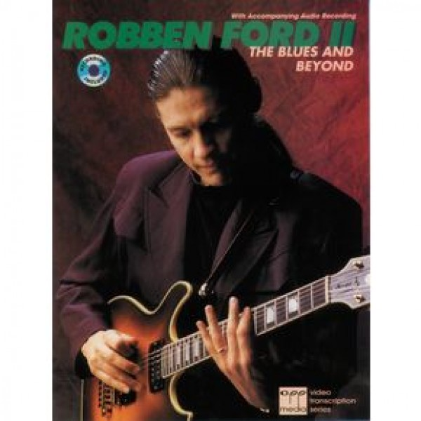 Robben ford Blues and Beyond Book/CD