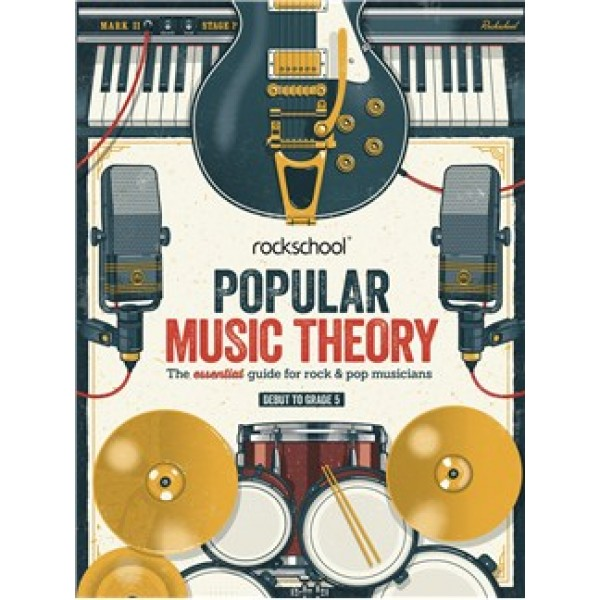 Rockschool: Popular Music Theory Guidebook (Grades Debut – 5)