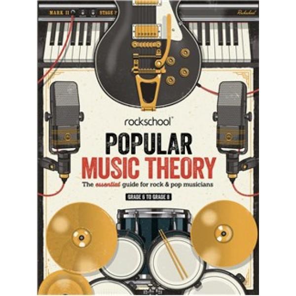 Rockschool: Popular Music Theory Guidebook (Grades 6 – 8)