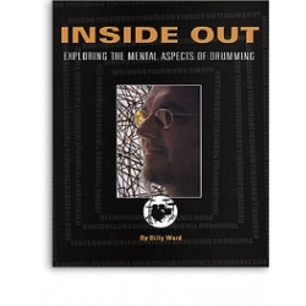 Inside Out: Exploring The Mental Aspects Of Drumming