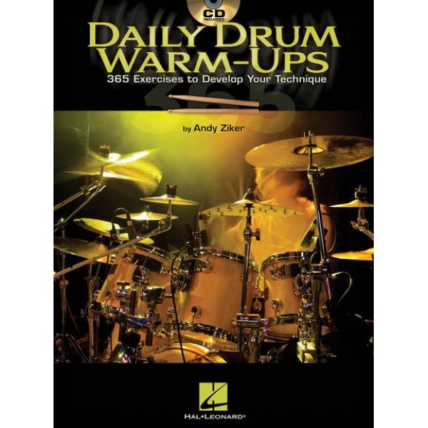 Daily Drum Warm-Ups - 365 Exercises to Develop Your Technique