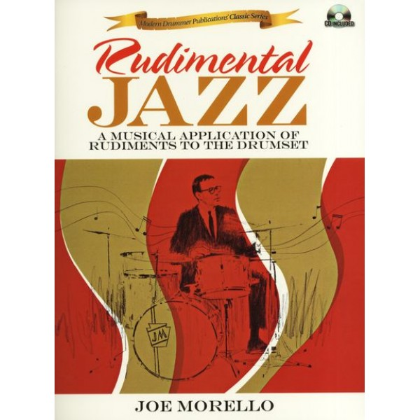Rudimental Jazz - A Musical Application Joe Morello