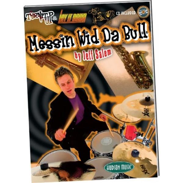 Messin' Wid Da Bull (Book and CD)