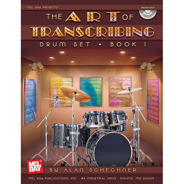 The Art of Transcribing - Drum Set, Book 1