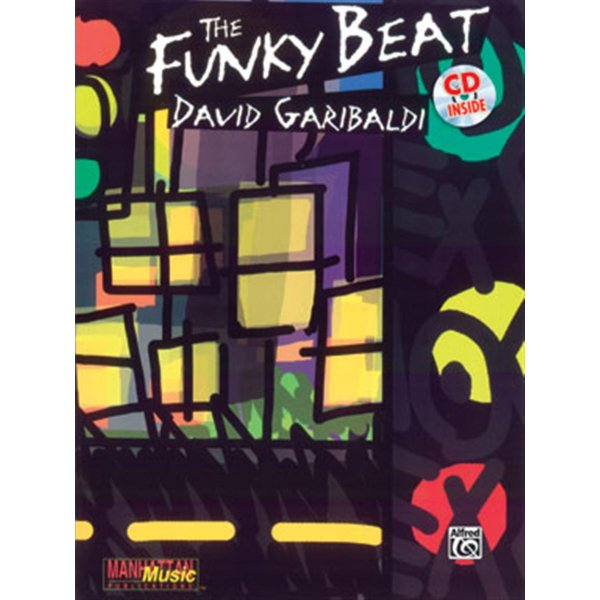 The Funky Beat By David Garibaldi